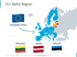 EU Baltic region map with flags: Lithuania, Latvia, Estonia